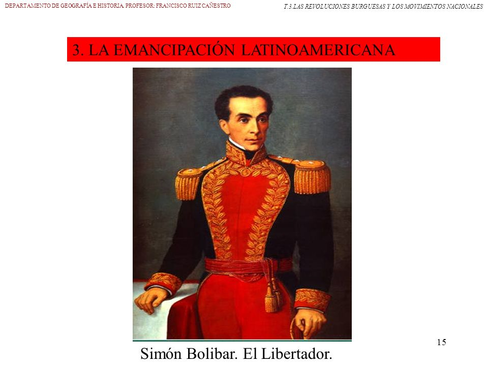 Simón Bolibar. El Libertador.
