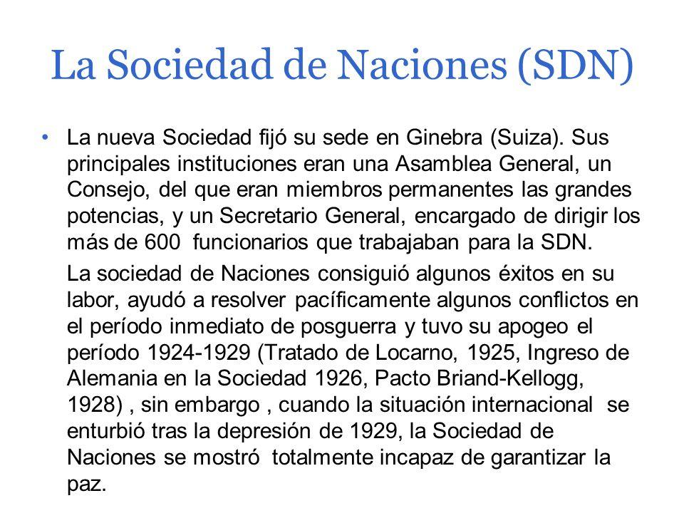 La Sociedad de Naciones (SDN)