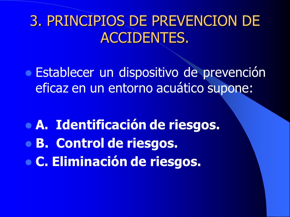 3. PRINCIPIOS DE PREVENCION DE ACCIDENTES.