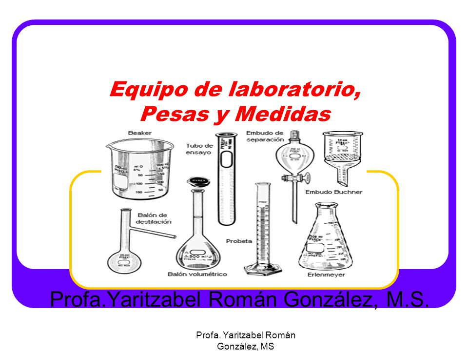 Equipo de laboratorio pesas y medidas ppt video online for Equipos de laboratorio