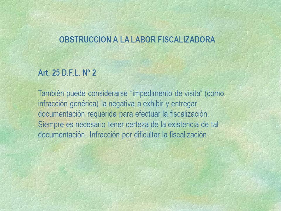 OBSTRUCCION A LA LABOR FISCALIZADORA
