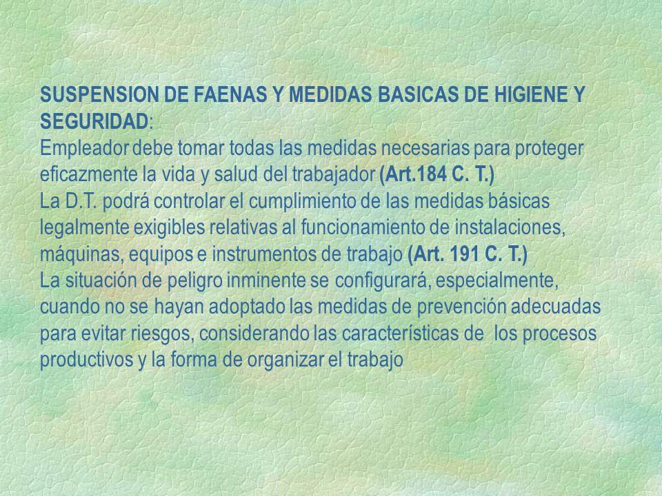 SUSPENSION DE FAENAS Y MEDIDAS BASICAS DE HIGIENE Y SEGURIDAD: