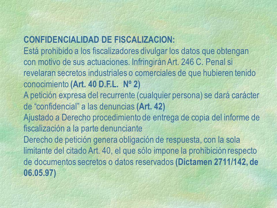 CONFIDENCIALIDAD DE FISCALIZACION:
