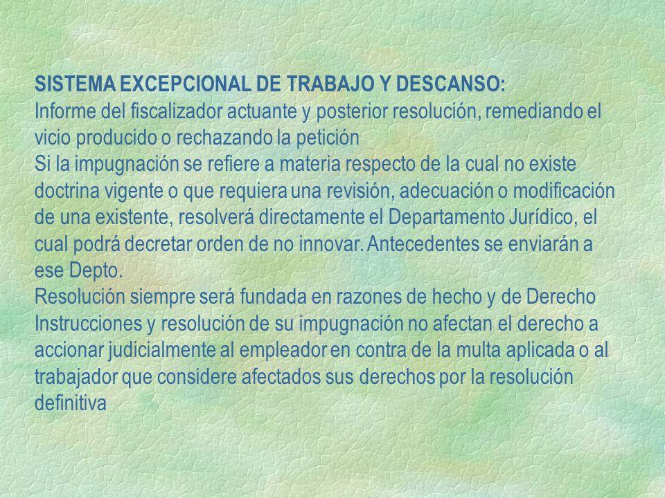 SISTEMA EXCEPCIONAL DE TRABAJO Y DESCANSO: