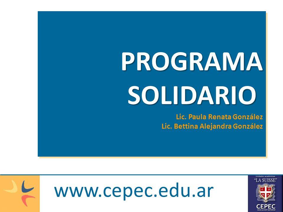 PROGRAMA SOLIDARIO www.cepec.edu.ar Lic. Paula Renata González