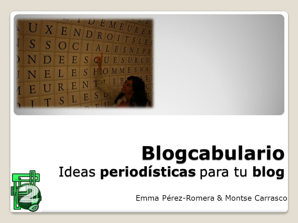 Blogcabulario Ideas periodísticas para tu blog