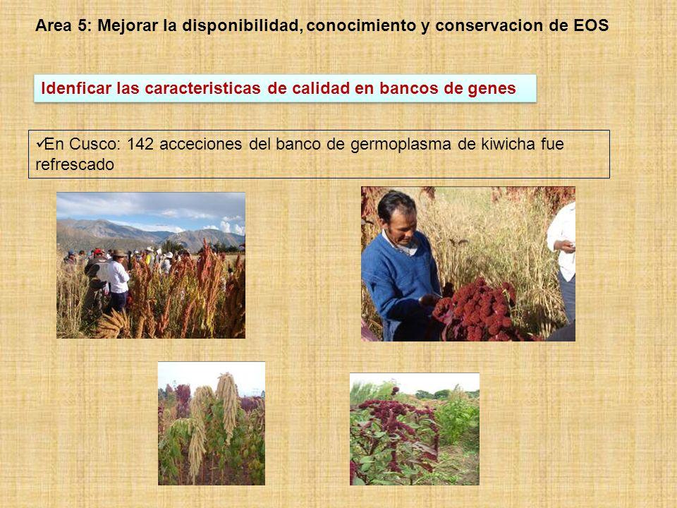 Area 5: Mejorar la disponibilidad, conocimiento y conservacion de EOS
