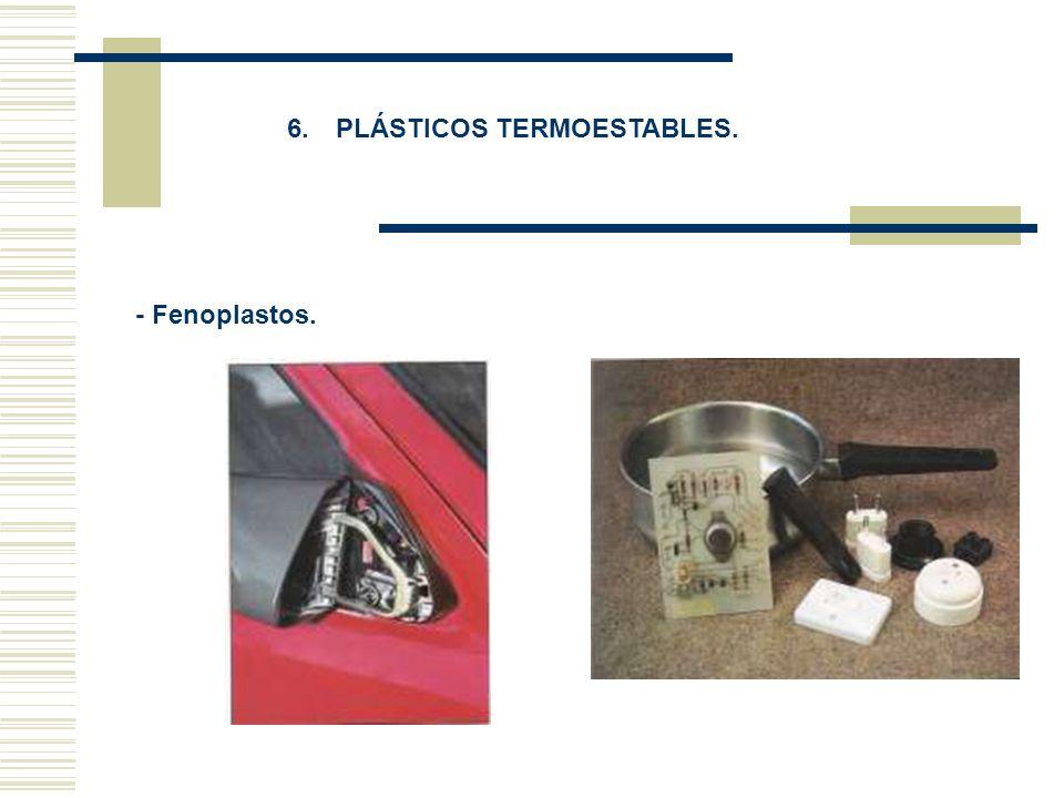 6. PLÁSTICOS TERMOESTABLES.