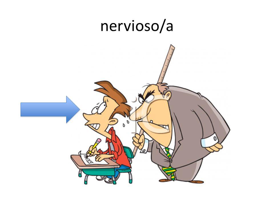 nervioso/a