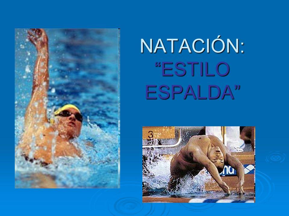 NATACIÓN: ESTILO ESPALDA