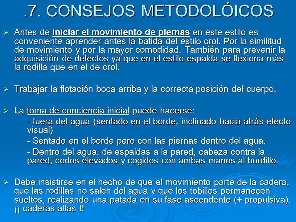 .7. CONSEJOS METODOLÓICOS