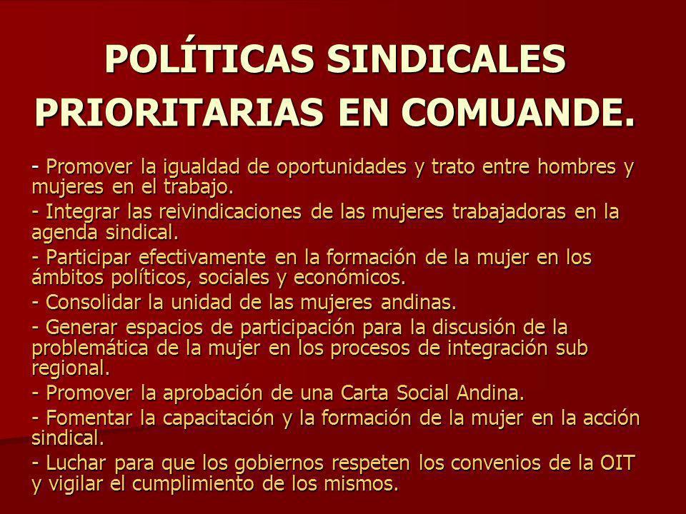 POLÍTICAS SINDICALES PRIORITARIAS EN COMUANDE.