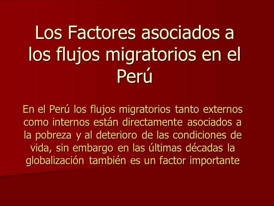 Los Factores asociados a los flujos migratorios en el Perú