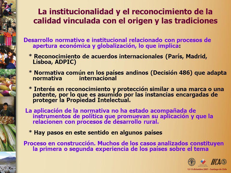 La institucionalidad y el reconocimiento de la calidad vinculada con el origen y las tradiciones