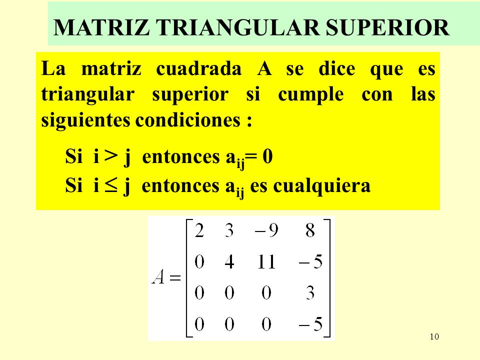 MATRIZ TRIANGULAR SUPERIOR