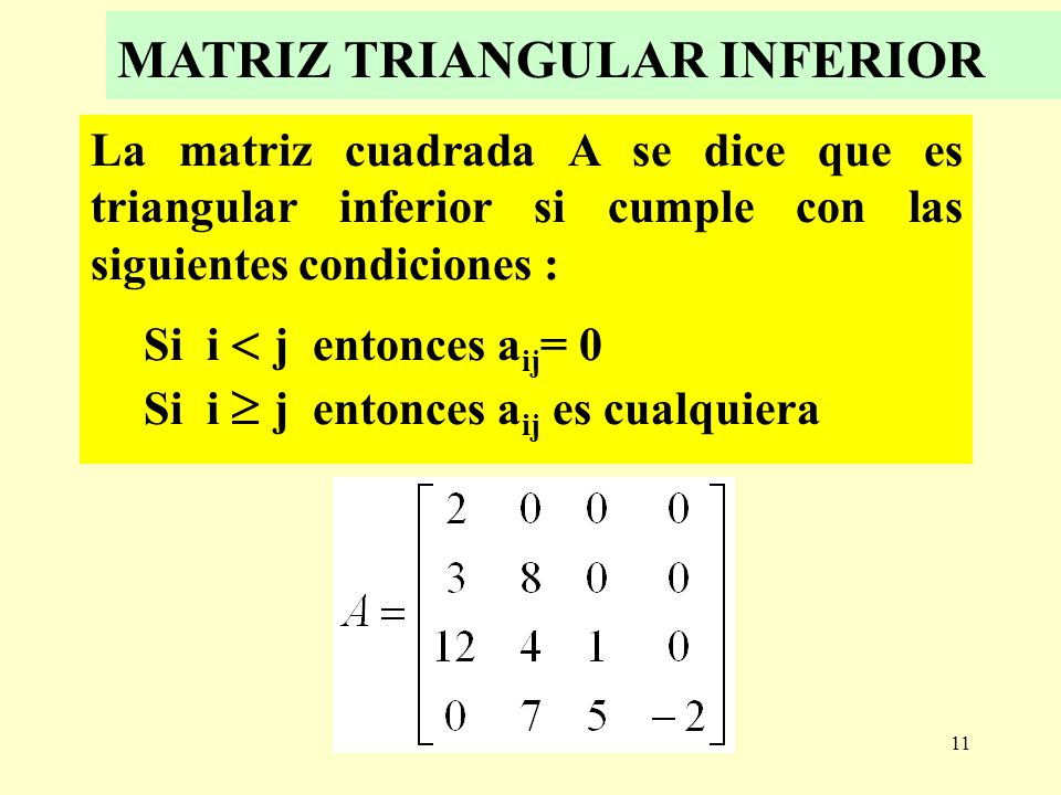 MATRIZ TRIANGULAR INFERIOR