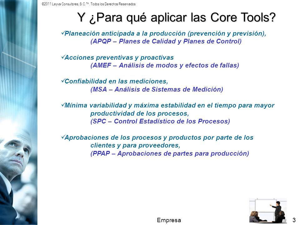 Y ¿Para qué aplicar las Core Tools