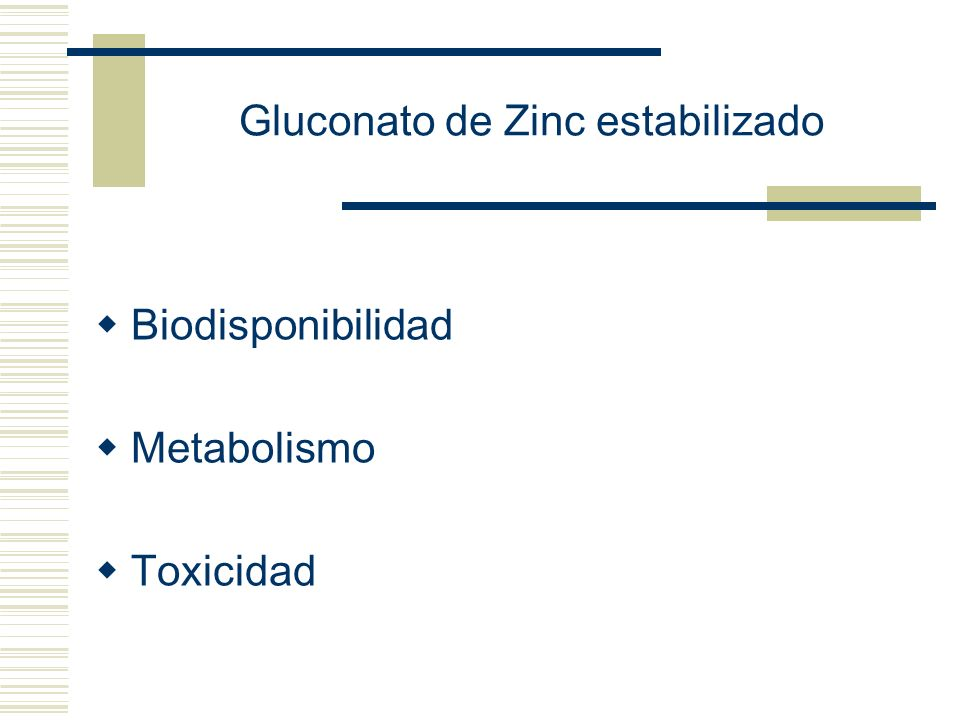 Gluconato de Zinc estabilizado