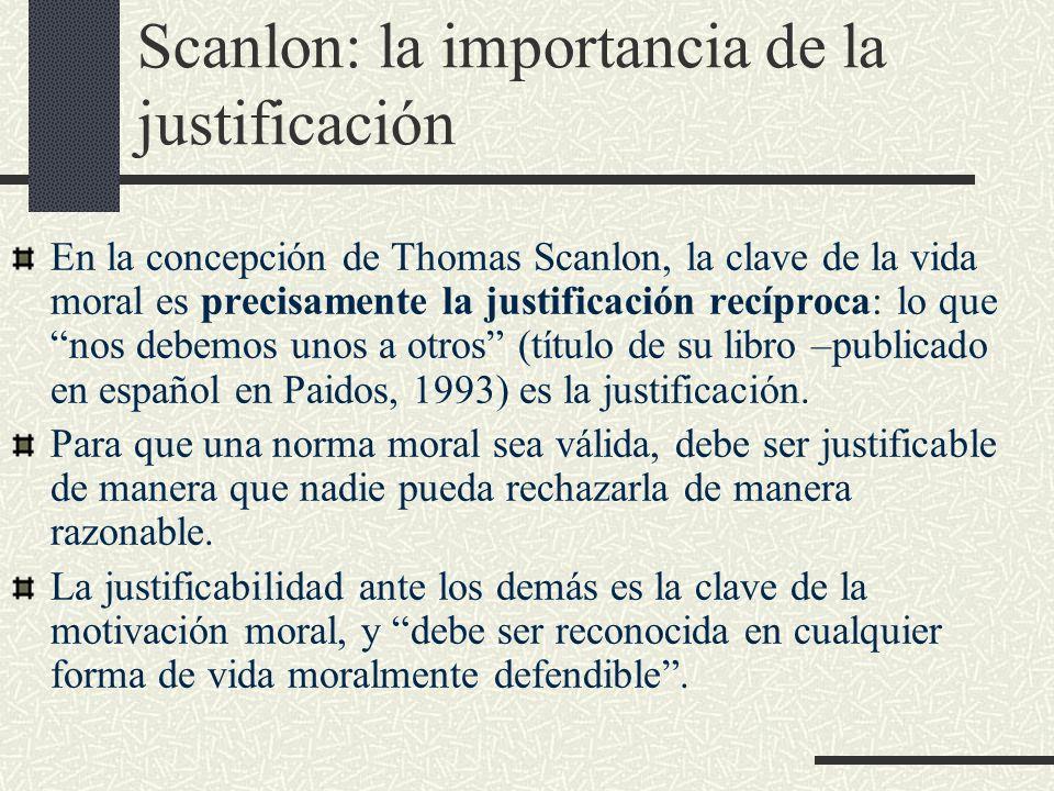 Scanlon: la importancia de la justificación
