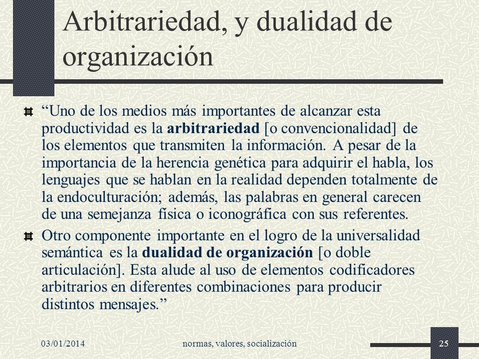 Arbitrariedad, y dualidad de organización