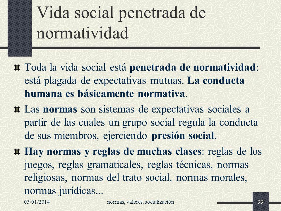 Vida social penetrada de normatividad