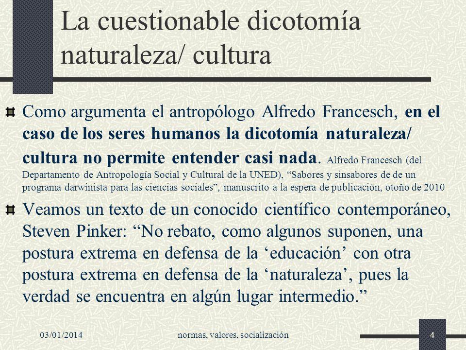 La cuestionable dicotomía naturaleza/ cultura