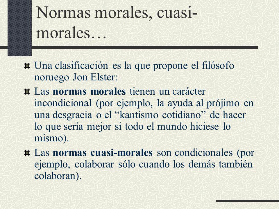 Normas morales, cuasi-morales…
