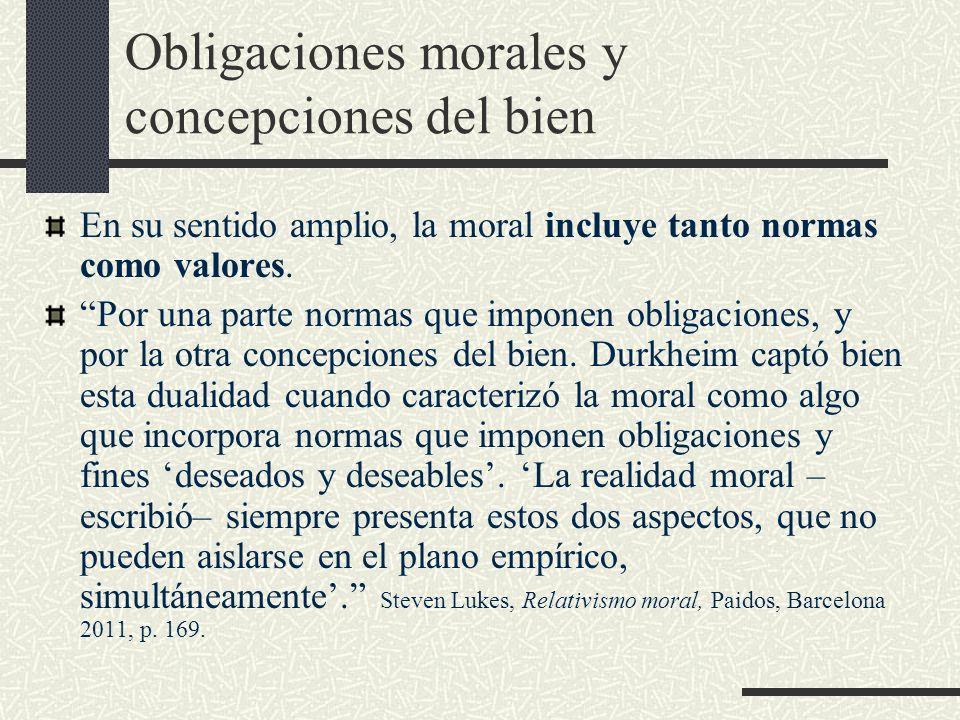 Obligaciones morales y concepciones del bien