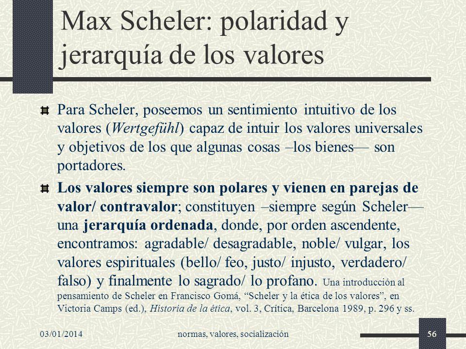 Max Scheler: polaridad y jerarquía de los valores