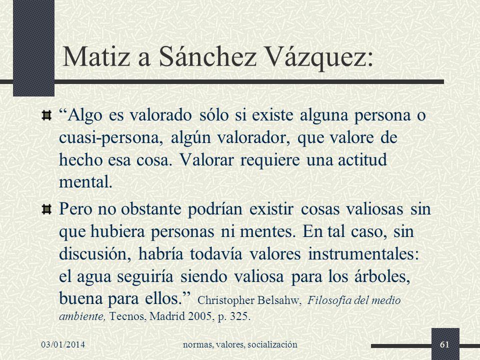 Matiz a Sánchez Vázquez: