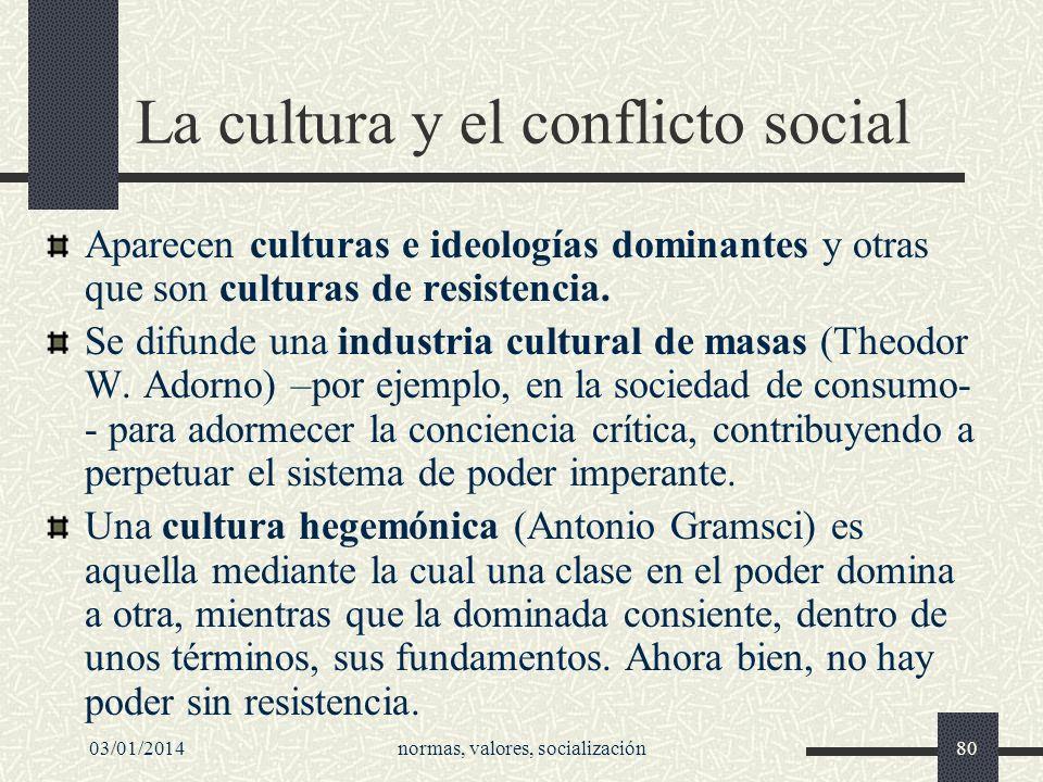 La cultura y el conflicto social
