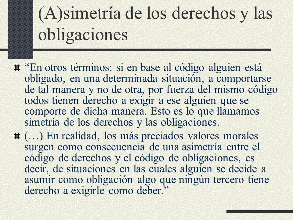 (A)simetría de los derechos y las obligaciones