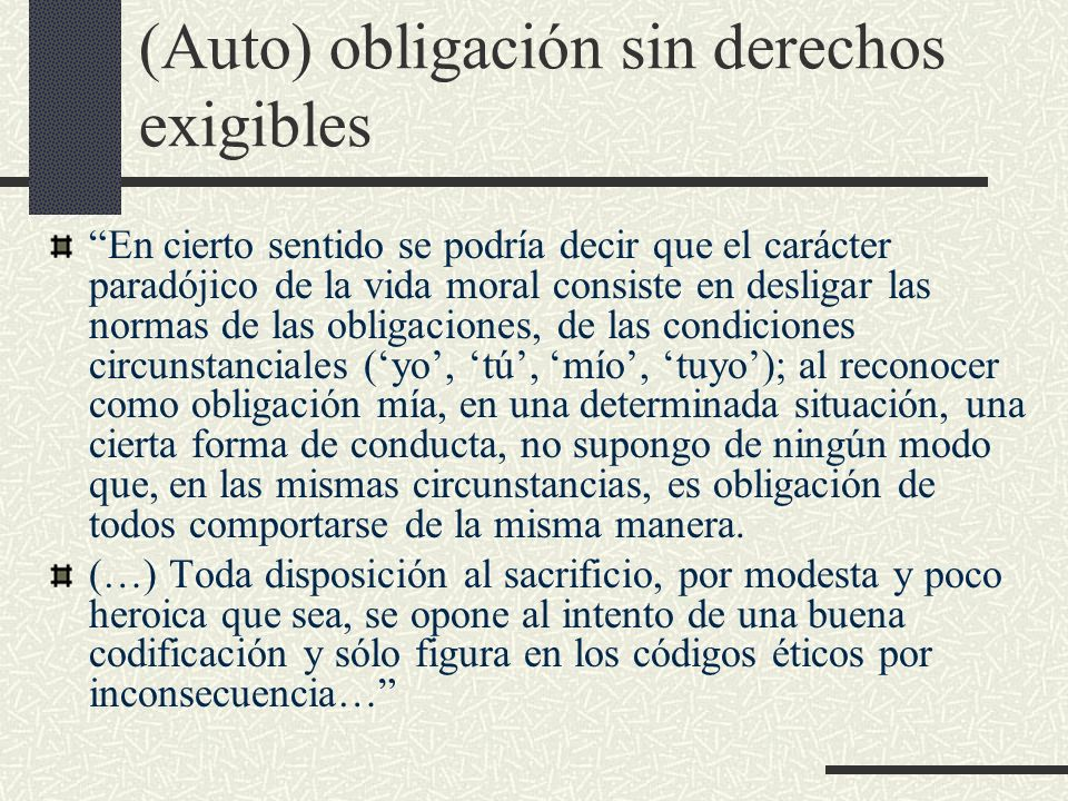 (Auto) obligación sin derechos exigibles