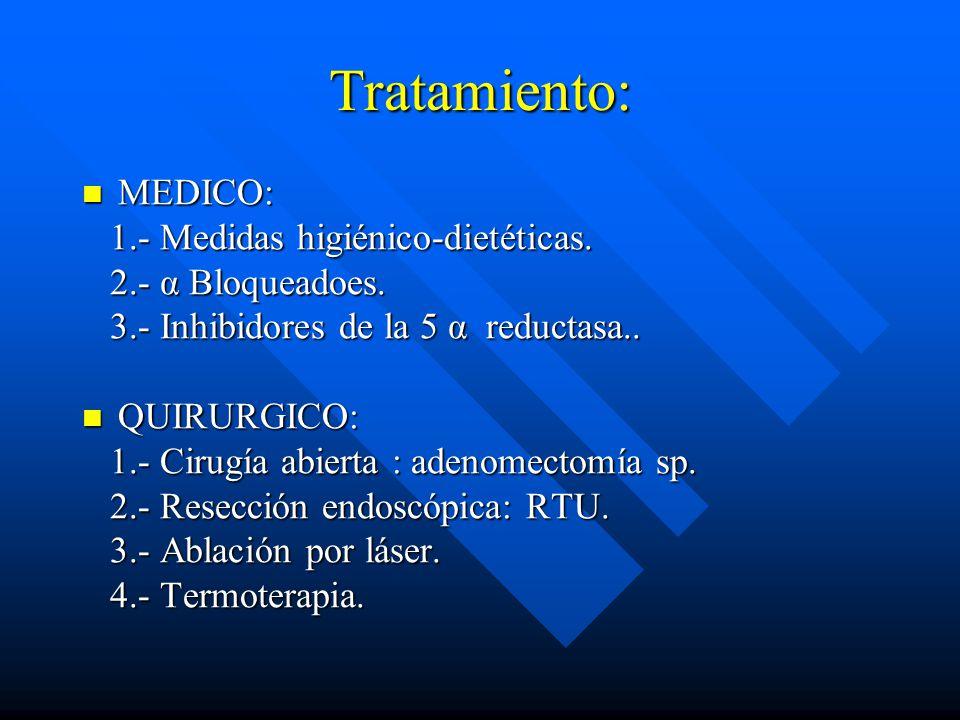 Tratamiento: MEDICO: 1.- Medidas higiénico-dietéticas.