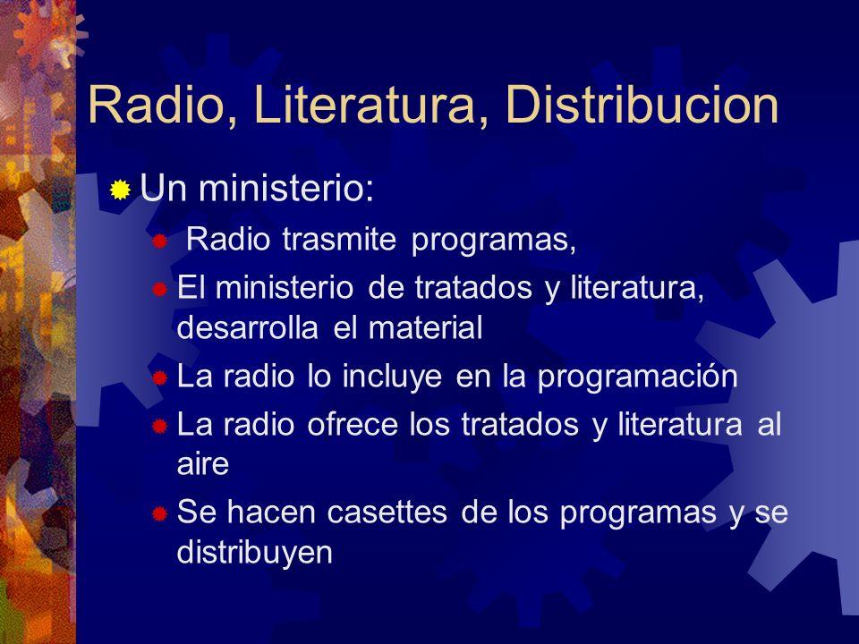Radio, Literatura, Distribucion