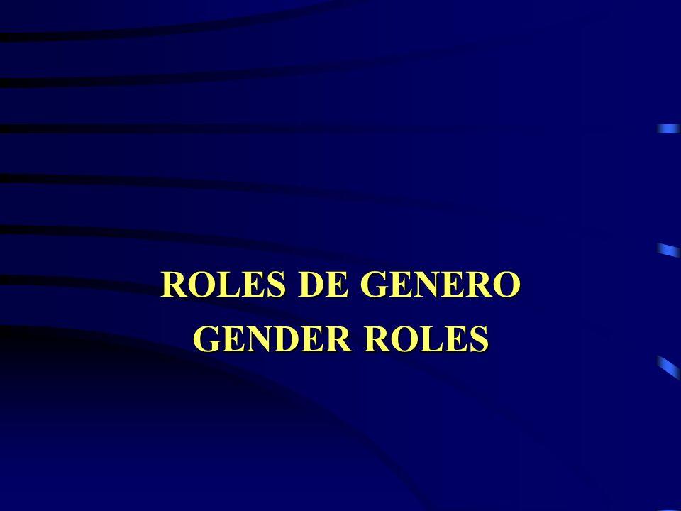 ROLES DE GENERO GENDER ROLES