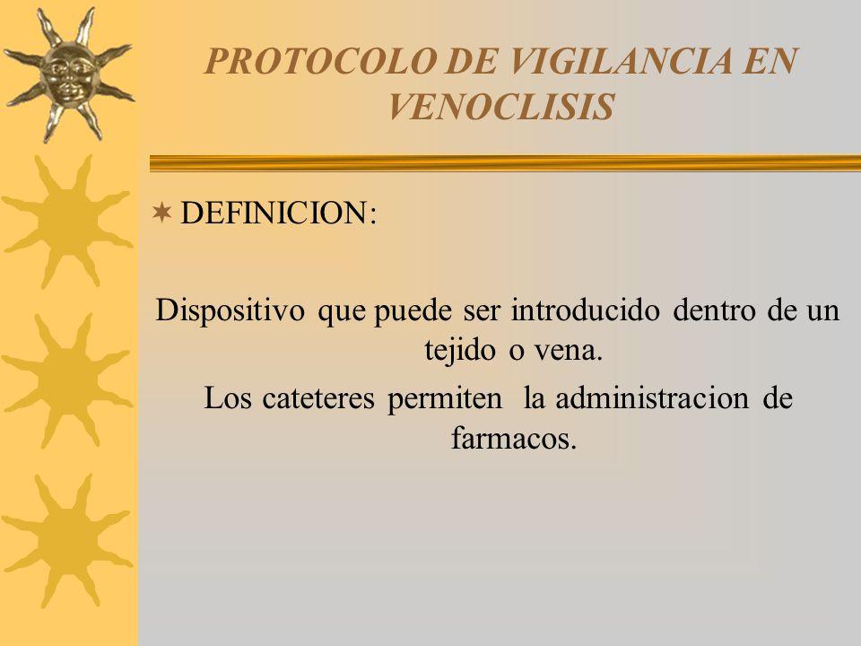 PROTOCOLO DE VIGILANCIA EN VENOCLISIS - ppt video online descargar
