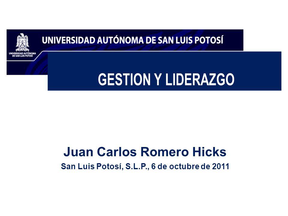 Juan Carlos Romero Hicks San Luis Potosí, S.L.P., 6 de octubre de 2011