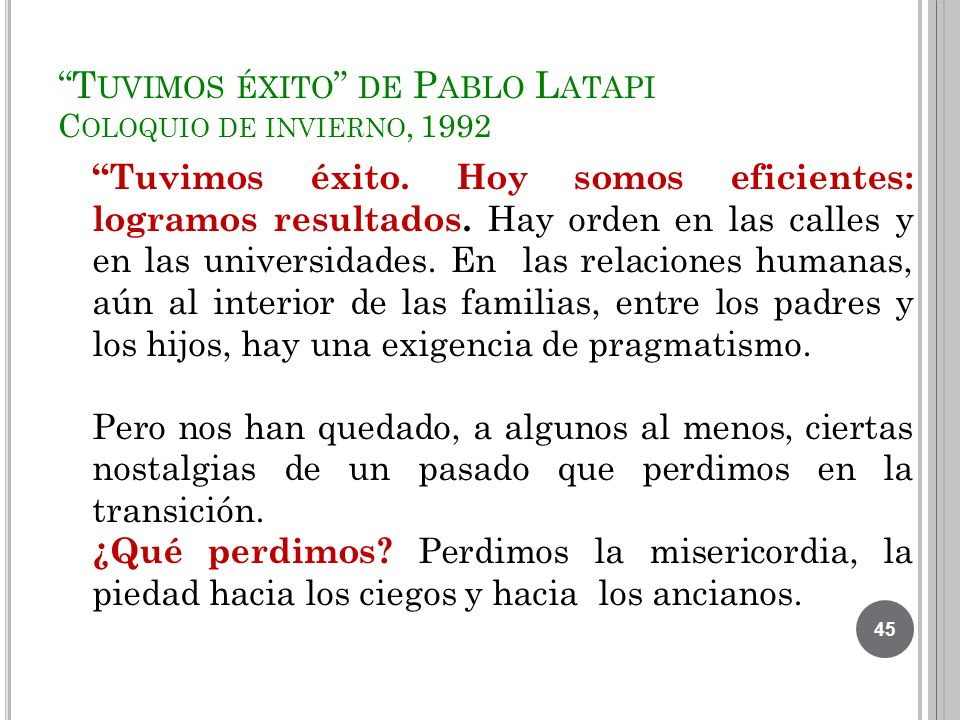 Tuvimos éxito de Pablo Latapi Coloquio de invierno, 1992