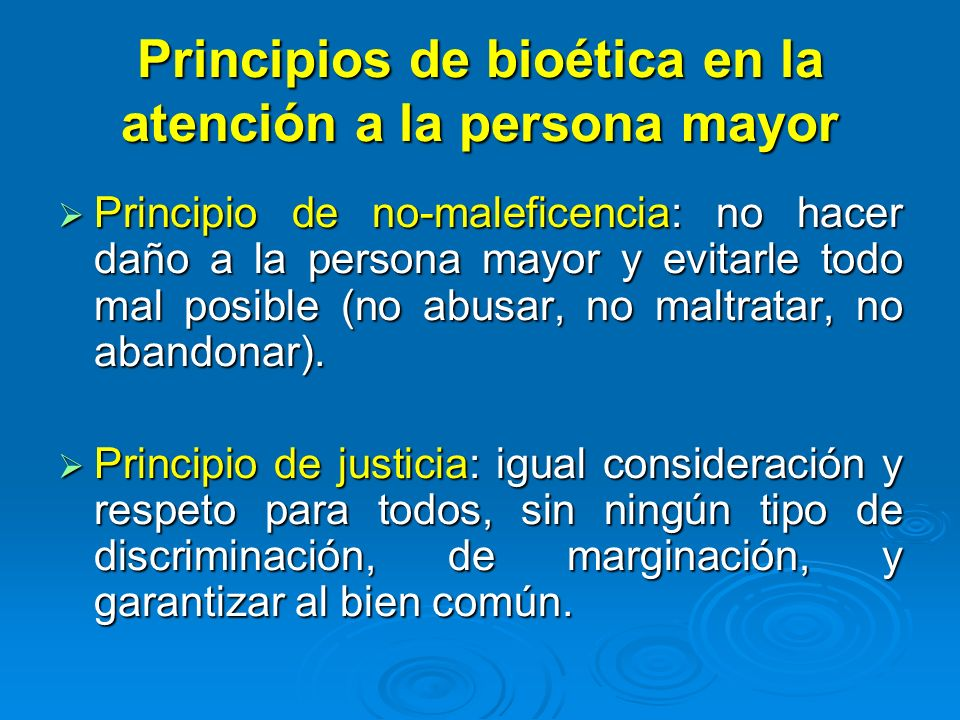 Principios de bioética en la atención a la persona mayor
