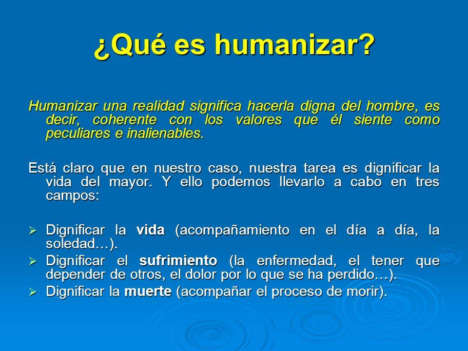 ¿Qué es humanizar