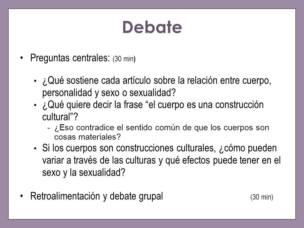 Debate Preguntas centrales: (30 min)