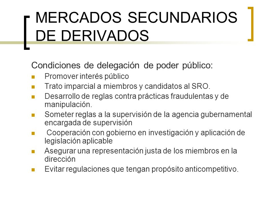MERCADOS SECUNDARIOS DE DERIVADOS