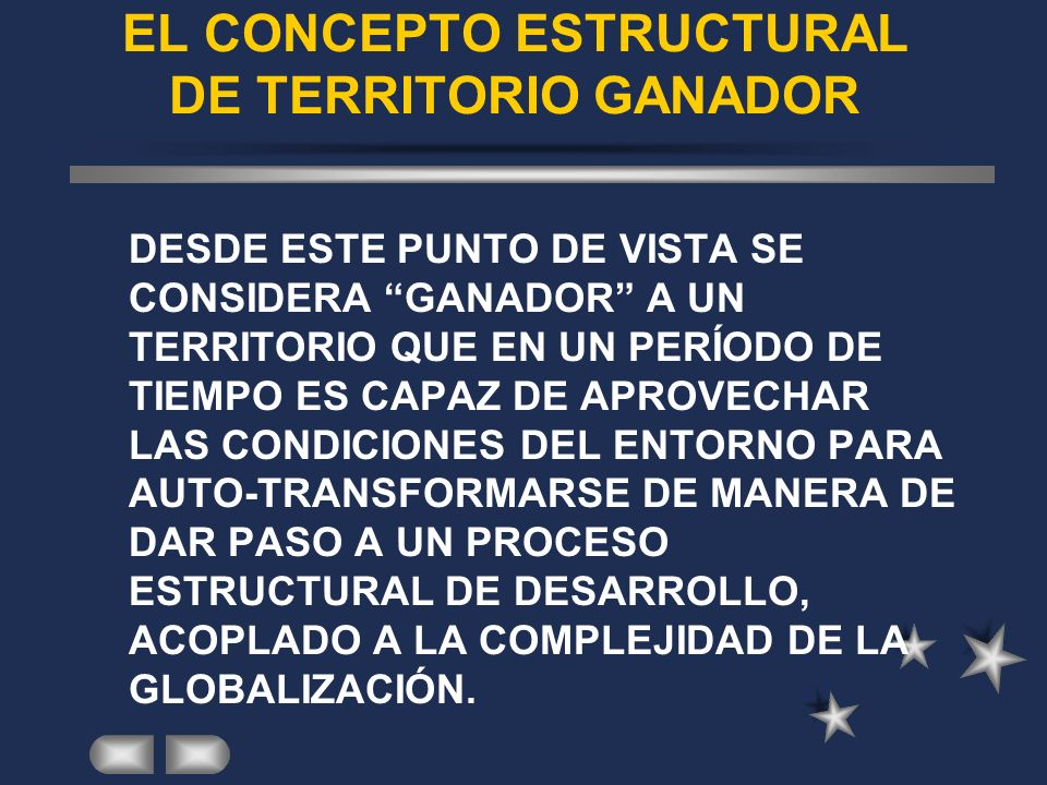 EL CONCEPTO ESTRUCTURAL DE TERRITORIO GANADOR
