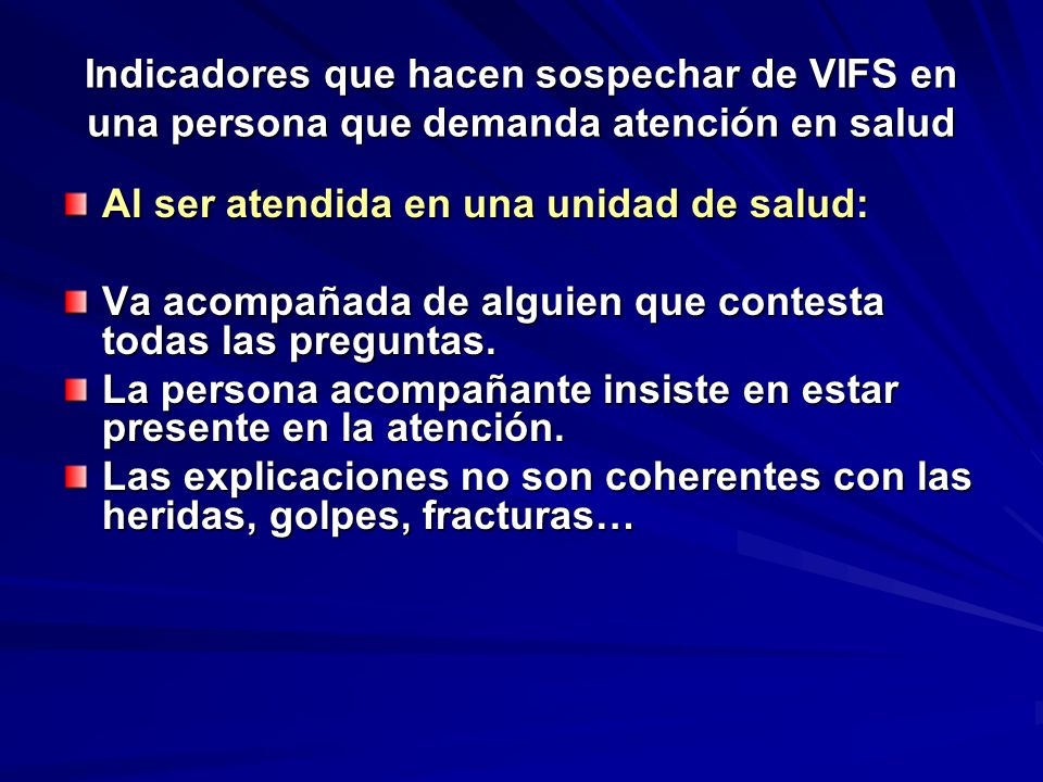 Indicadores que hacen sospechar de VIFS en una persona que demanda atención en salud