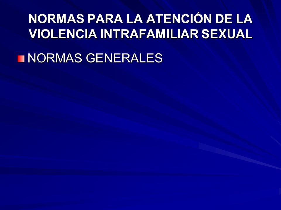 NORMAS PARA LA ATENCIÓN DE LA VIOLENCIA INTRAFAMILIAR SEXUAL