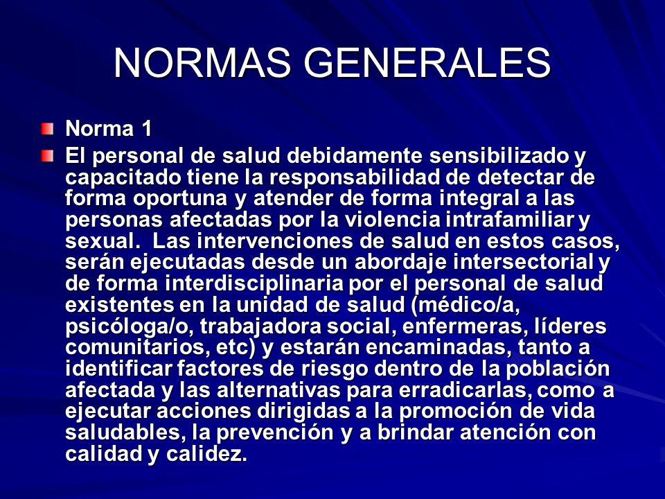 NORMAS GENERALES Norma 1
