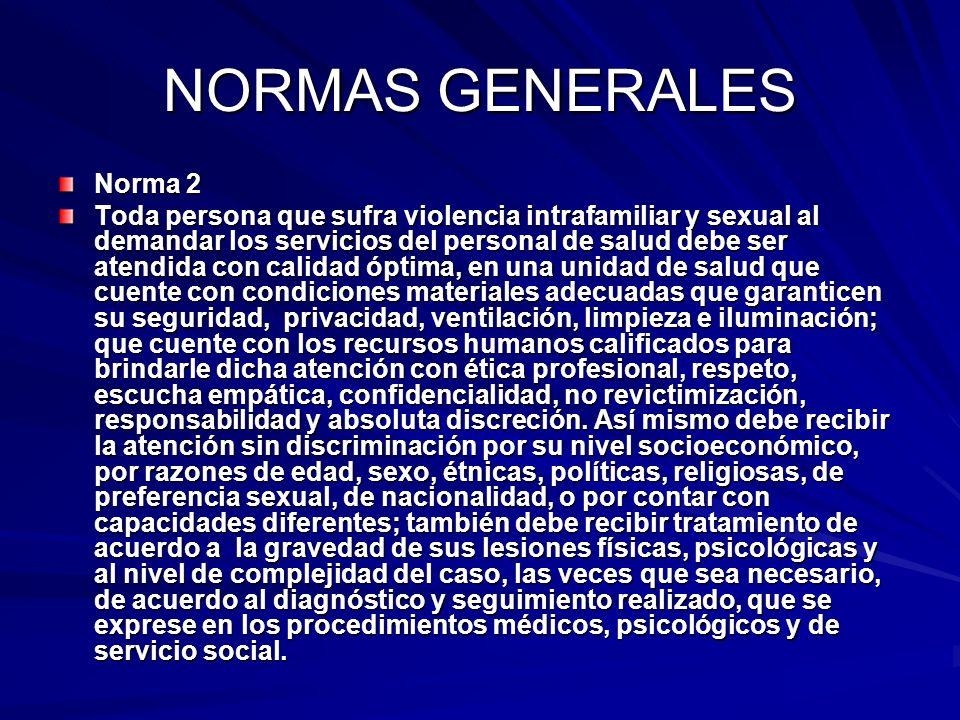 NORMAS GENERALES Norma 2