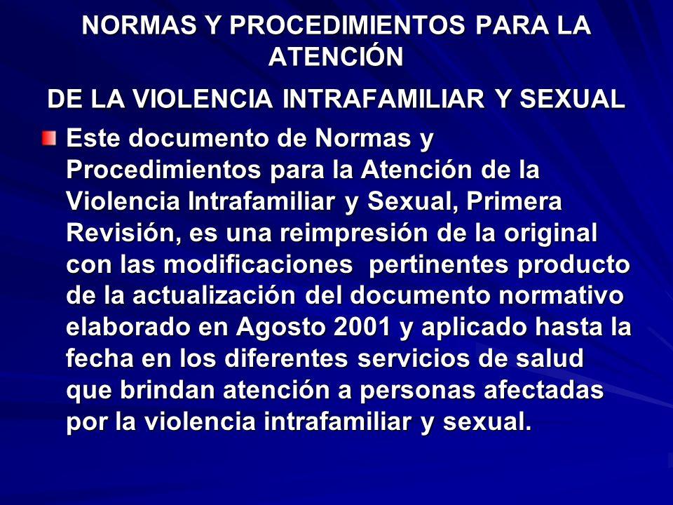 NORMAS Y PROCEDIMIENTOS PARA LA ATENCIÓN DE LA VIOLENCIA INTRAFAMILIAR Y SEXUAL