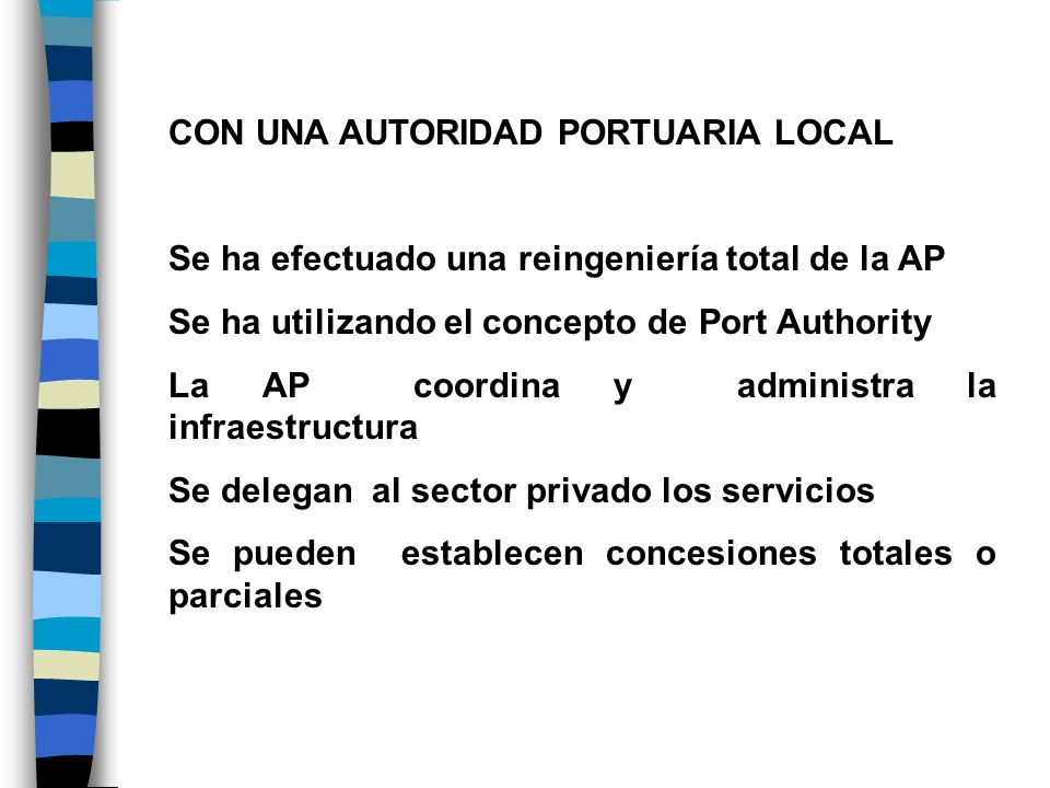 CON UNA AUTORIDAD PORTUARIA LOCAL